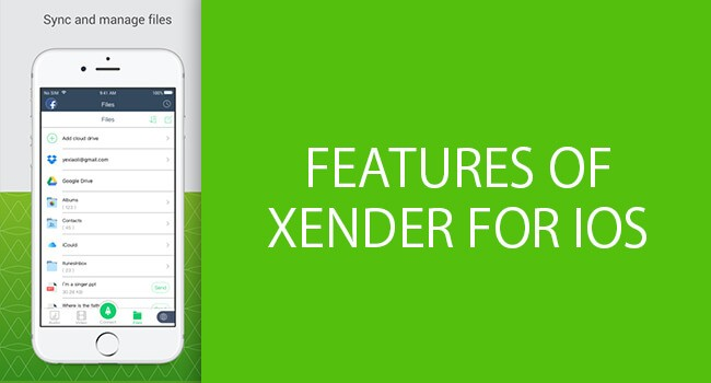 Features of Xender